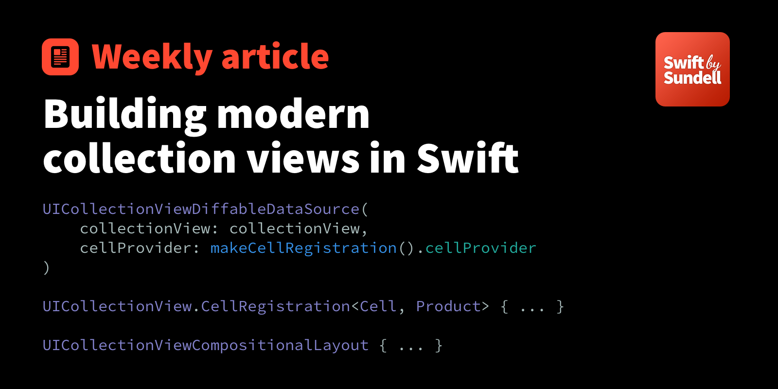 Building modern collection views in Swift