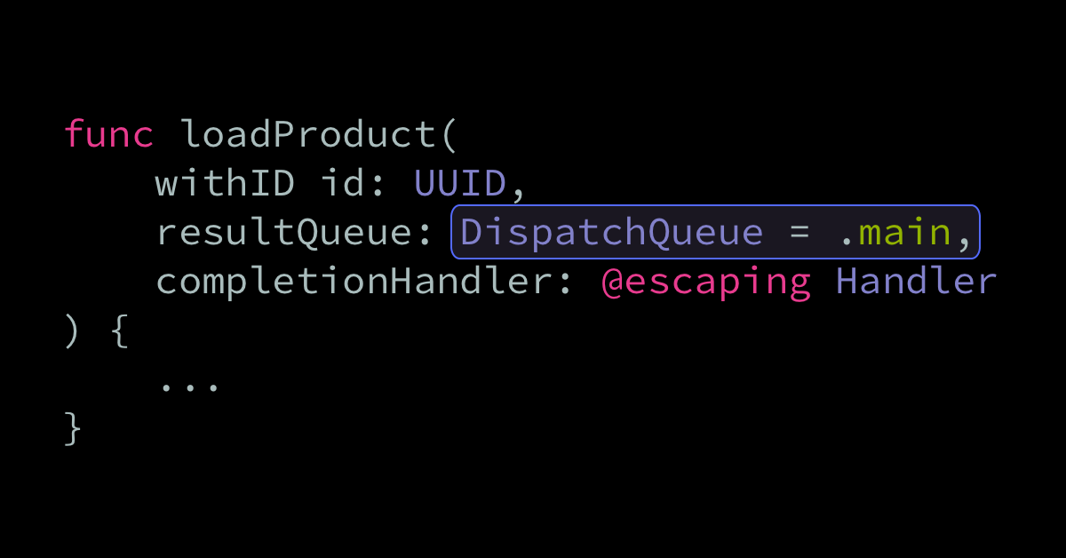 Deciding what DispatchQueue to run a completion handler on | Swift by Sundell