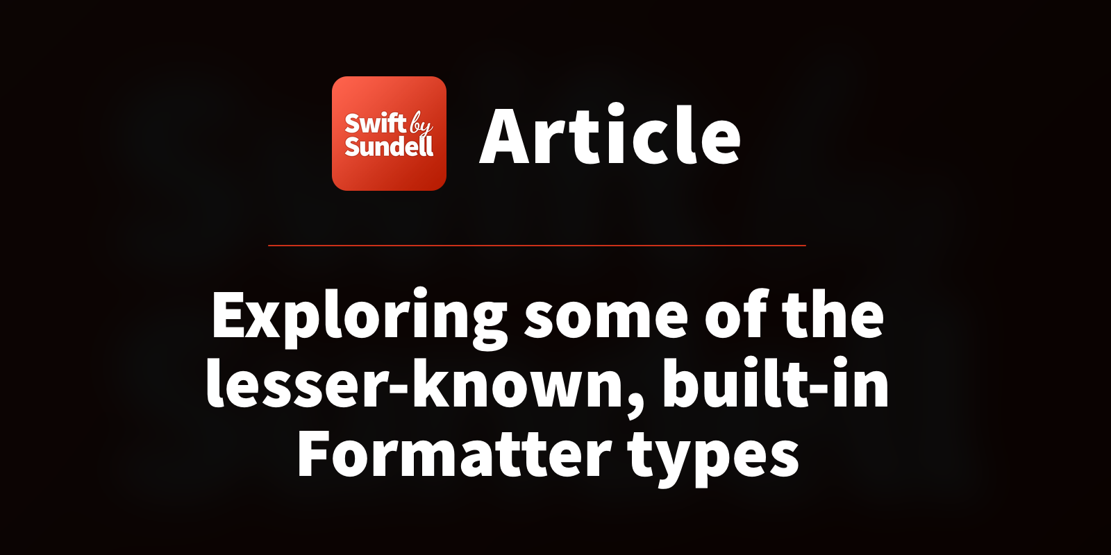 Exploring some of the lesser-known, built-in Formatter types | Swift by Sundell
