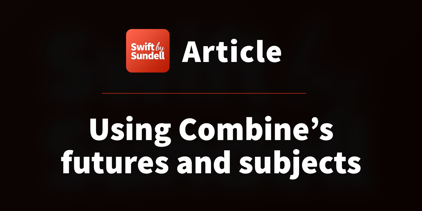 Using Combine's futures and subjects