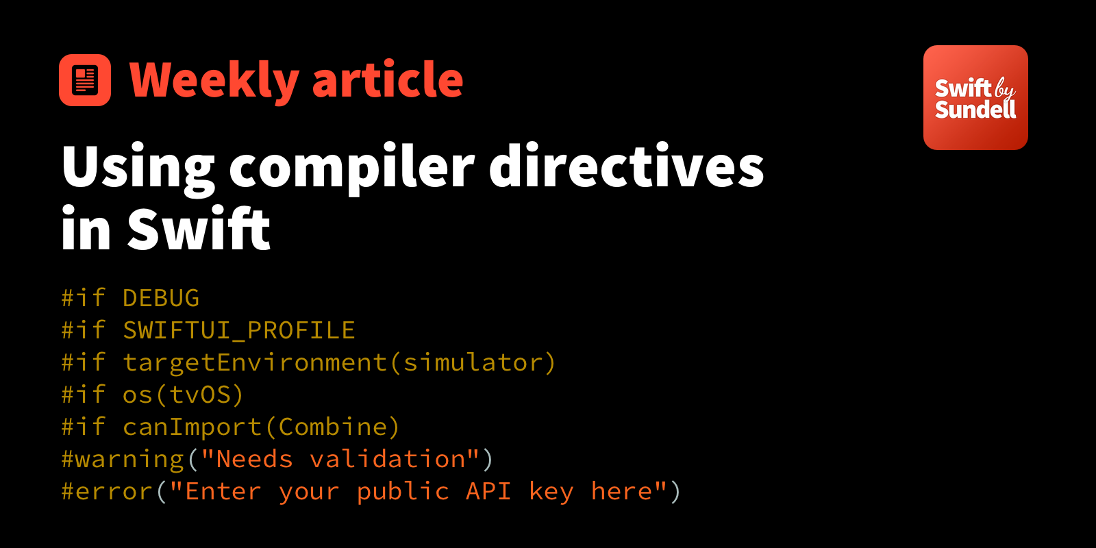 Using compiler directives in Swift