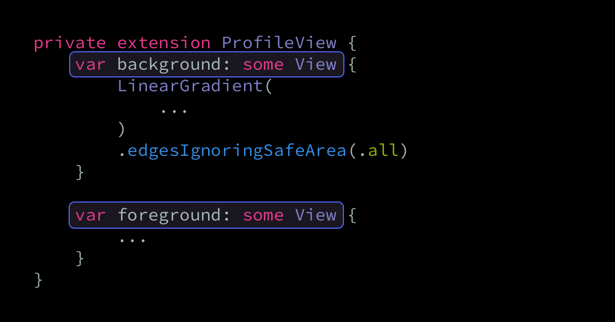 Using multiple computed properties to form a SwiftUI view's body