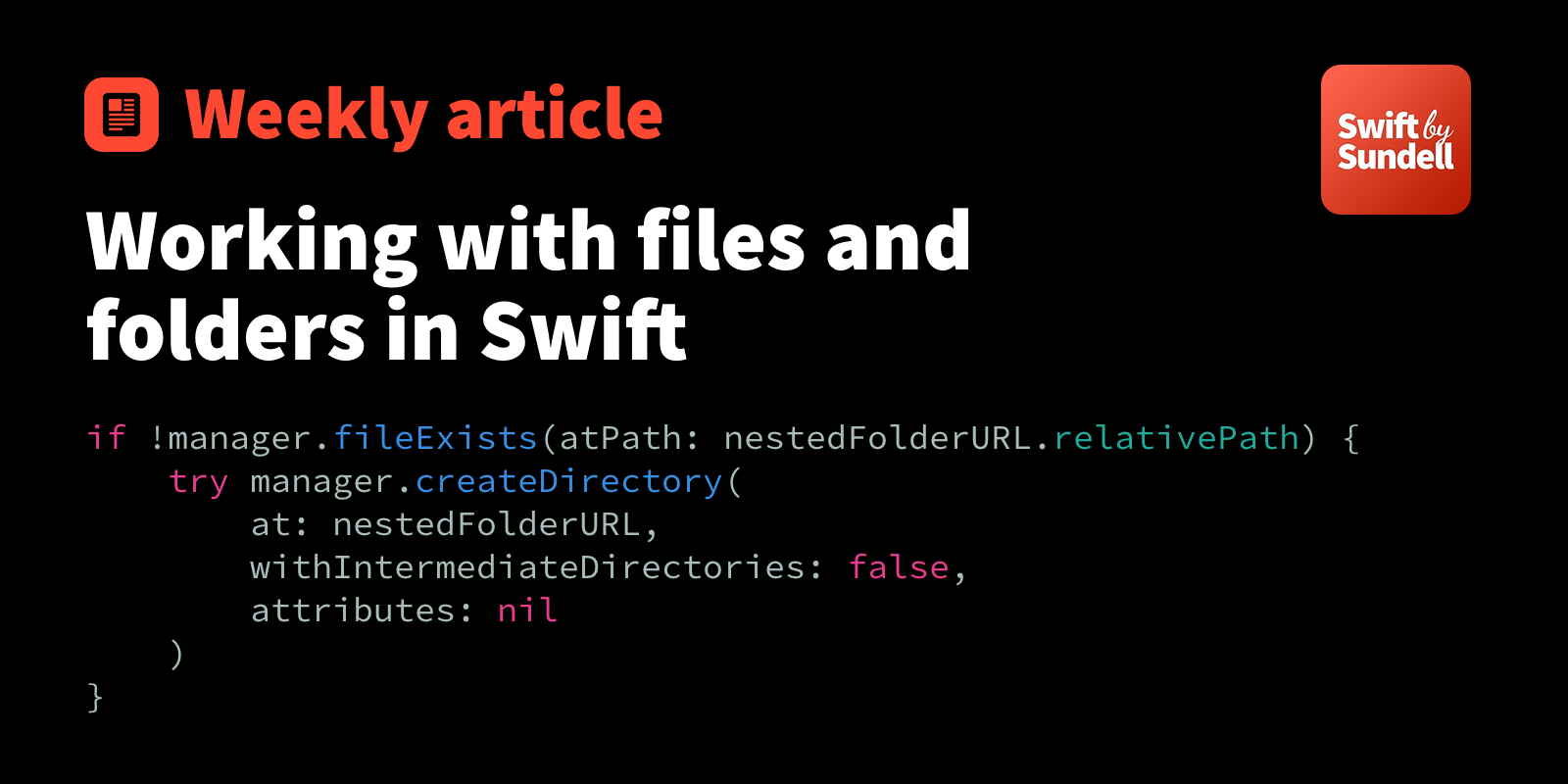 Working with files and folders in Swift | Swift by Sundell