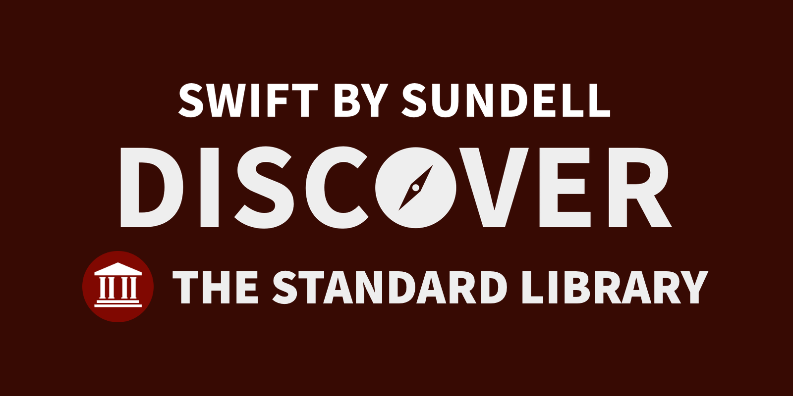 Discover The Standard Library on Swift by Sundell