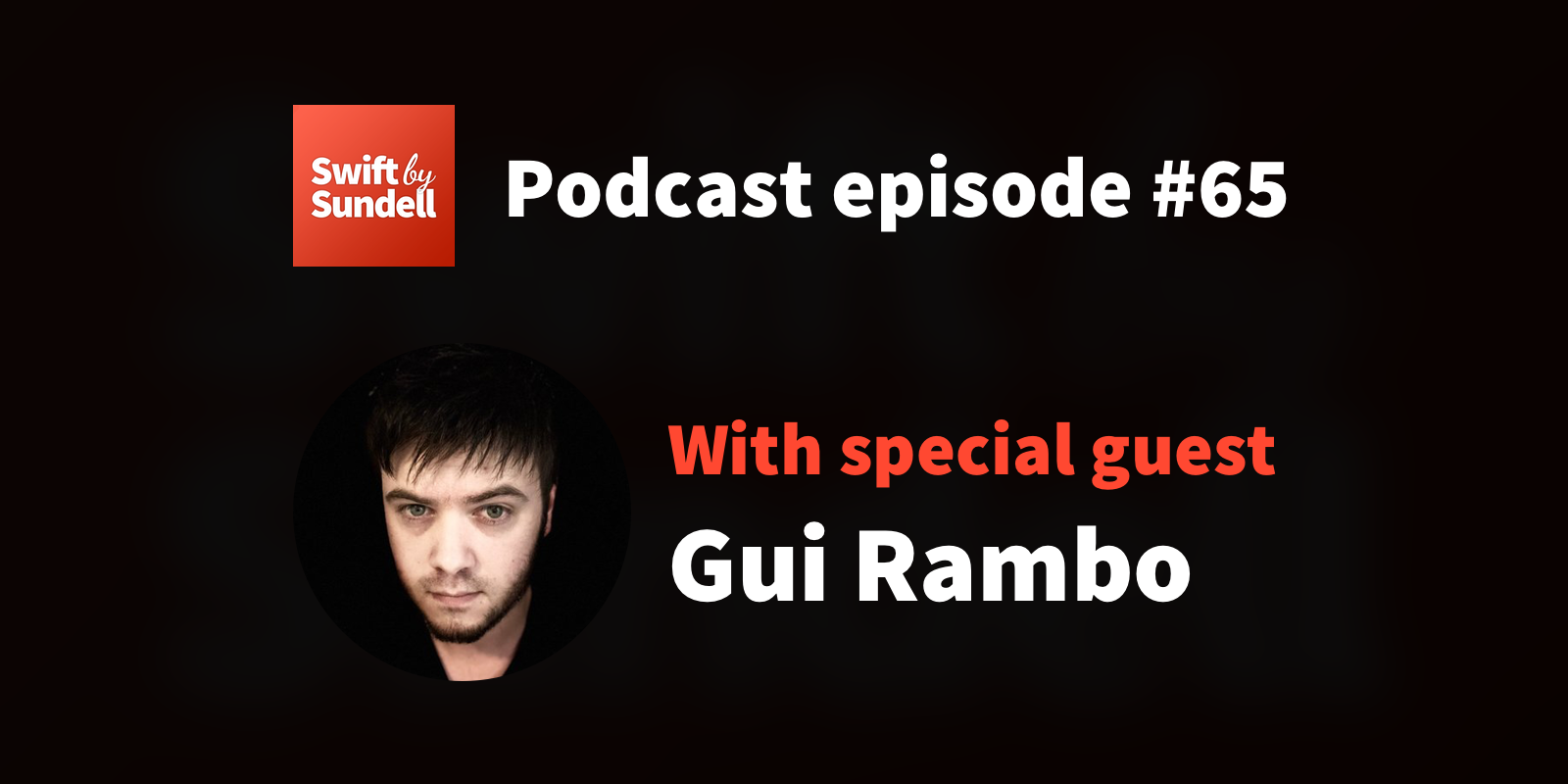 "65: ""Tools are just apps"", with special guest Gui Rambo"
