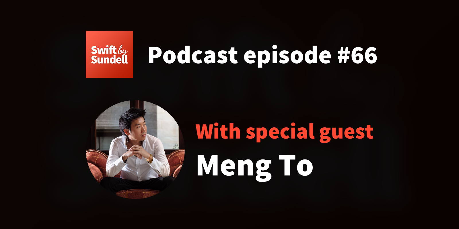 "66: ""Bridging the gap"", with special guest Meng To"