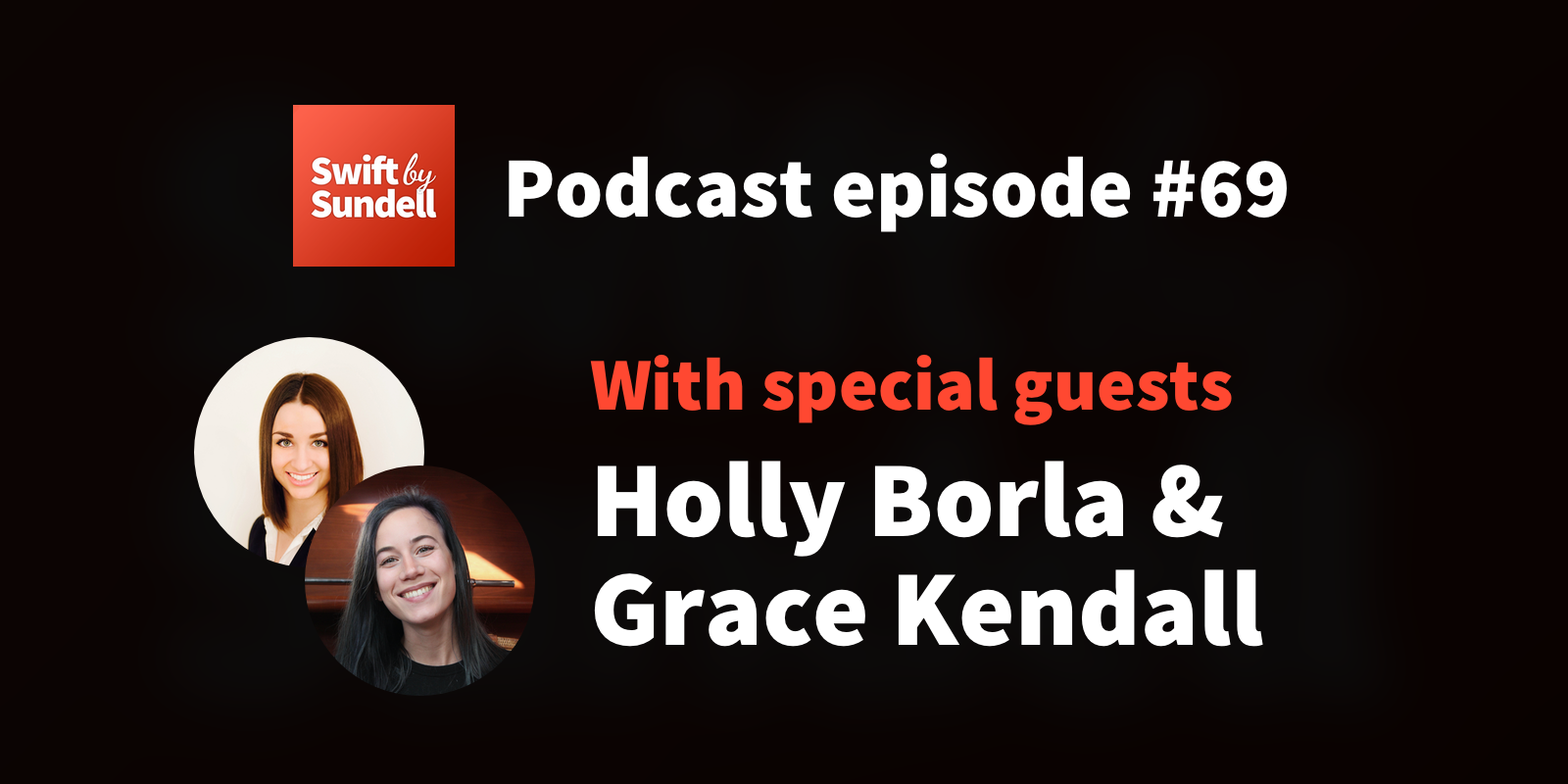 "69: ""Swift Playgrounds"", with special guests Holly Borla and Grace Kendall"