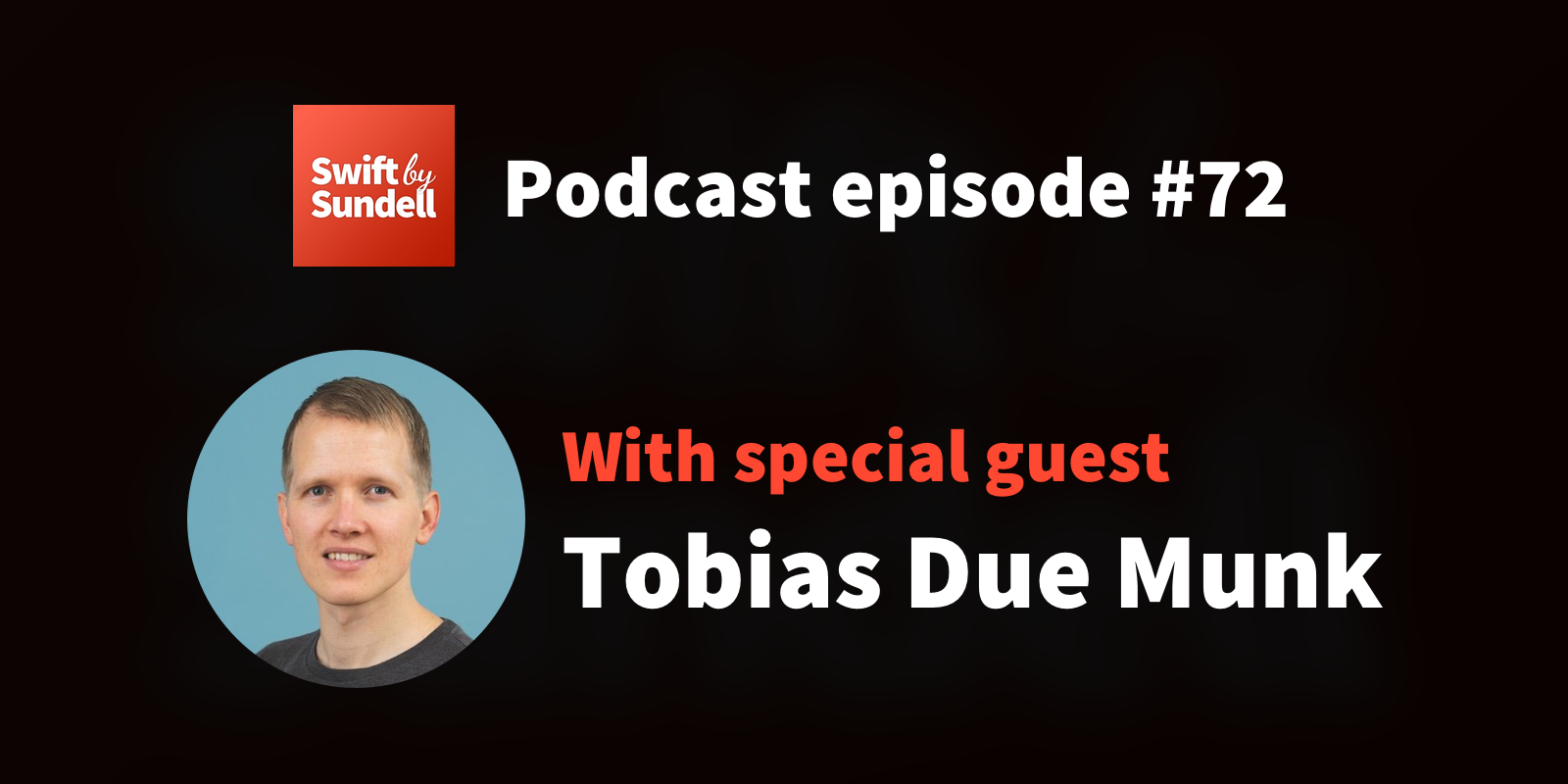 """Podcast: """"Many layers of SwiftUI"""", with special guest Tobias Due Munk"""