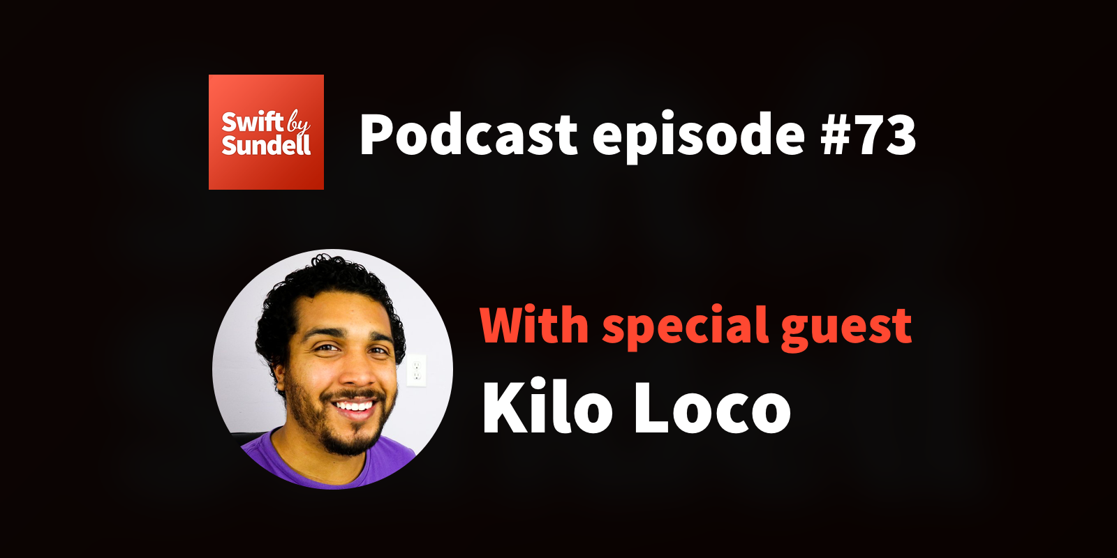"""Podcast: """"Truly a general-purpose language"""", with special guest Kilo Loco"""