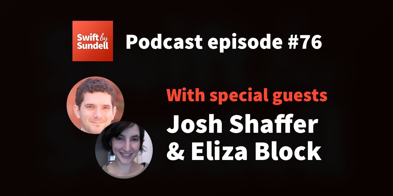"76: ""A huge year for SwiftUI"", a WWDC20 special with Josh Shaffer and Eliza Block"