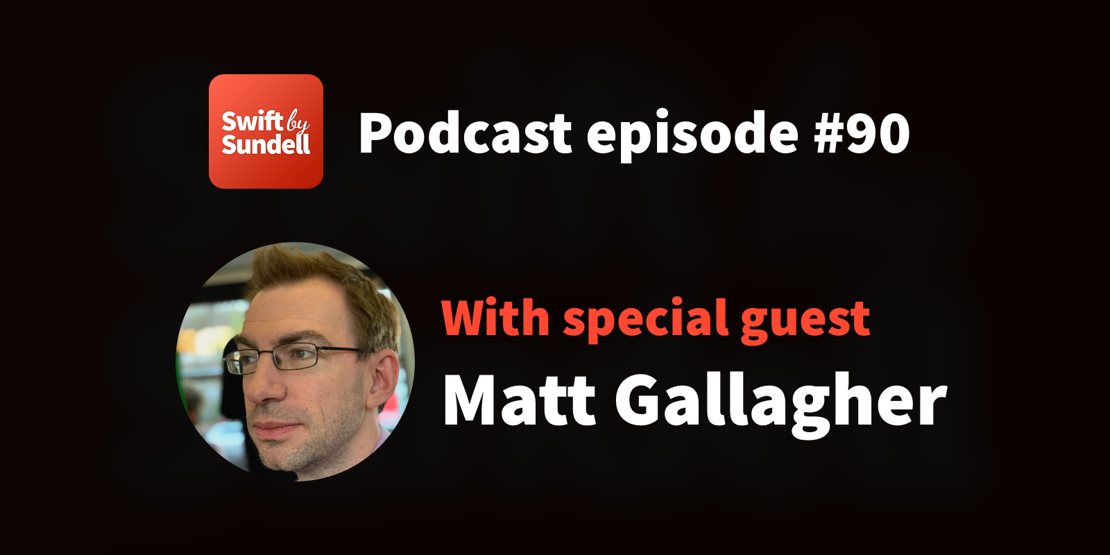 """Podcast: """"The essence of app architecture"""", with special guest Matt Gallagher"""