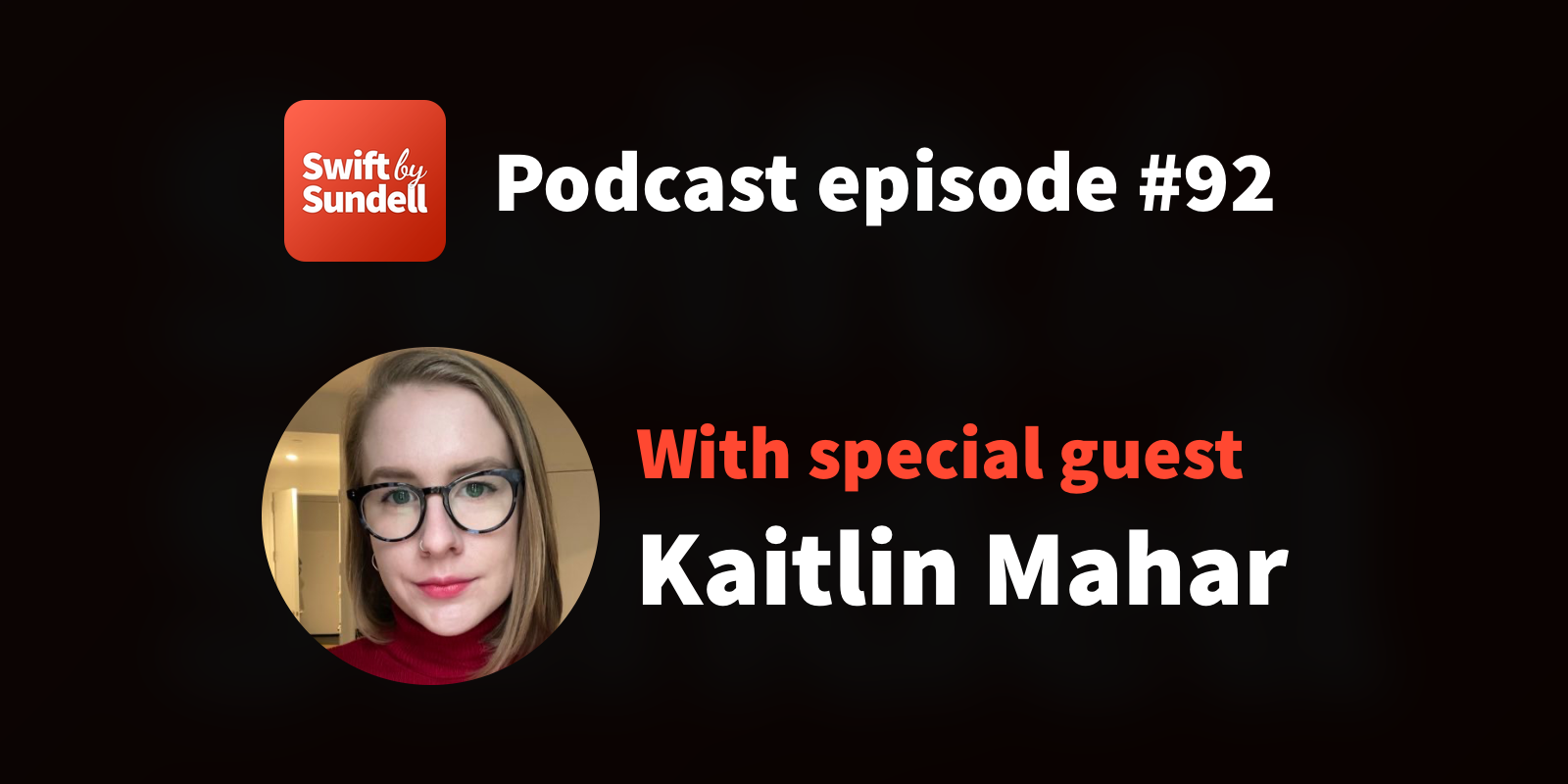 """Podcast: """"All of our wildest Swift dreams"""", with special guest Kaitlin Mahar"""