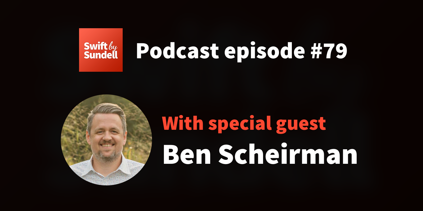 "79: ""All about UICollectionView"", with special guest Ben Scheirman"