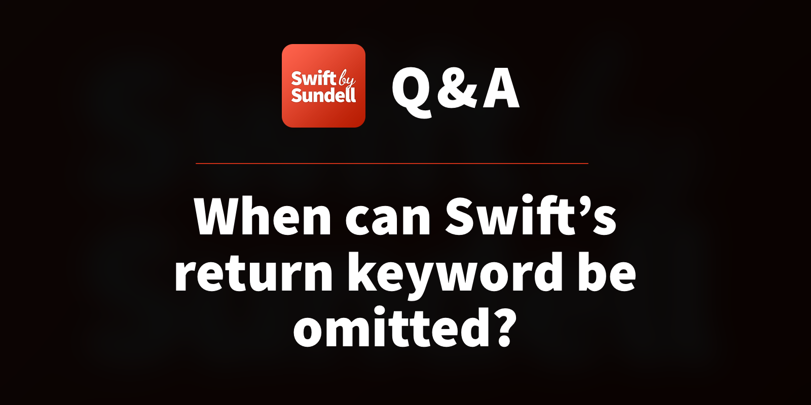 When can Swift's return keyword be omitted?