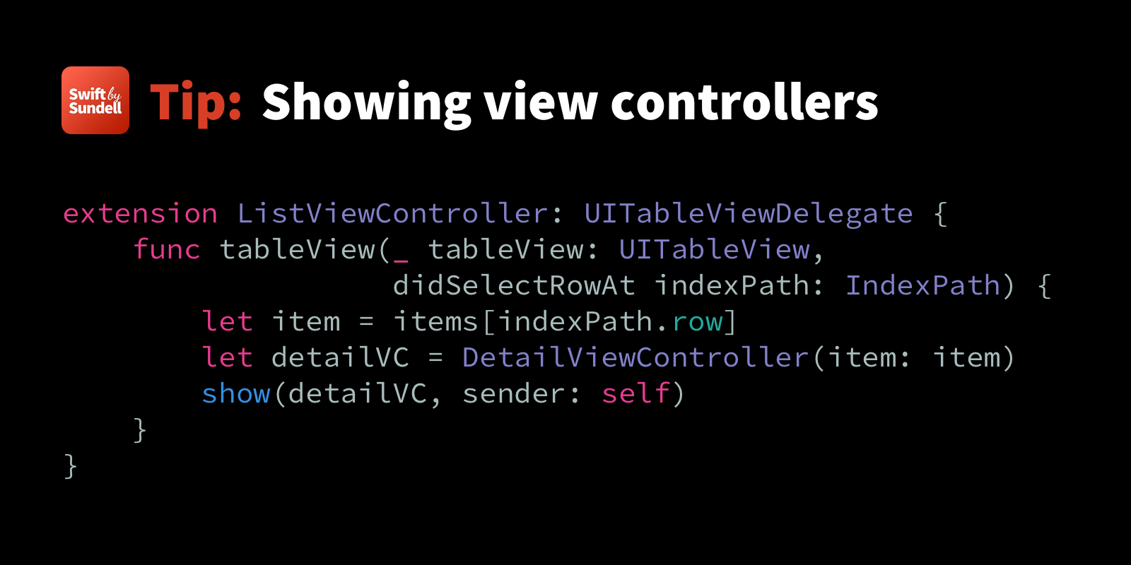 Tip: Showing view controllers, rather than pushing them